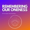 Remembering Our Oneness artwork