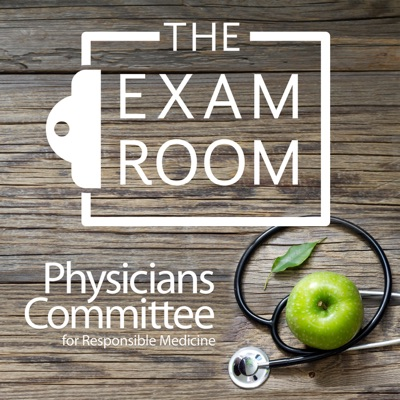 The Exam Room by the Physicians Committee:Physicians Committee