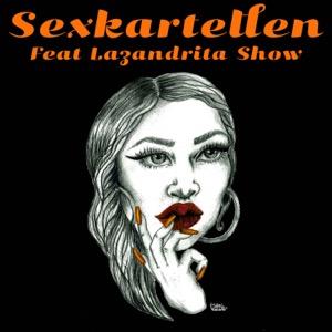 Sexkartellen feat Lazandrita Show
