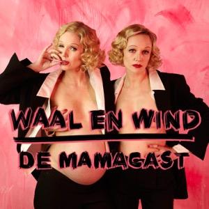 Waal en Wind, de mamacast