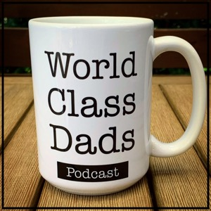 World Class Dads Podcast