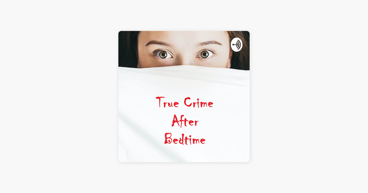 Podcast True Crime