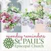 St. Paul's Monday Reminders