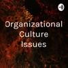 Organizational Culture Issues artwork
