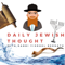 Daily Jewish Thought with Rabbi Yisroel Bernath