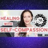 How Self-Compassion Can Change How You Feel. Do you Have It? How To Have It.