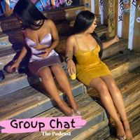 Group Chat With Shalon & Mea podcast