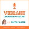 Vibrant Leadership Podcast artwork