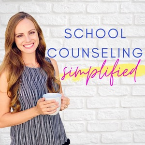 School Counseling Simplified Podcast