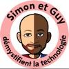 Simon et Guy démystifient la technologie