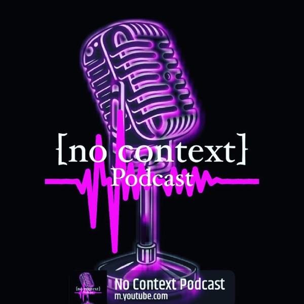 [no context] Podcast