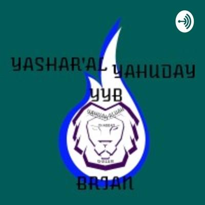 YASHAR'AL YAHUDAH BRIAN