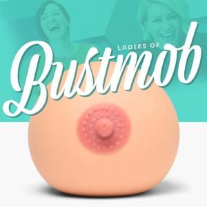 Ladies of Bustmob