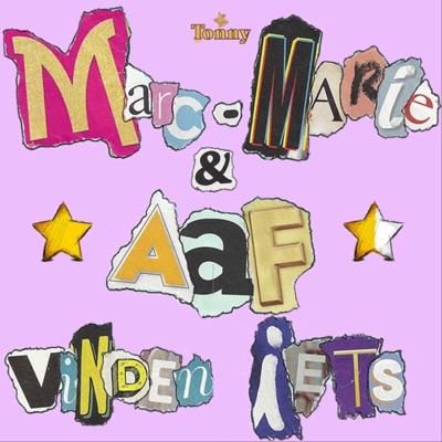 Marc-Marie & Aaf Vinden Iets:Tonny Media