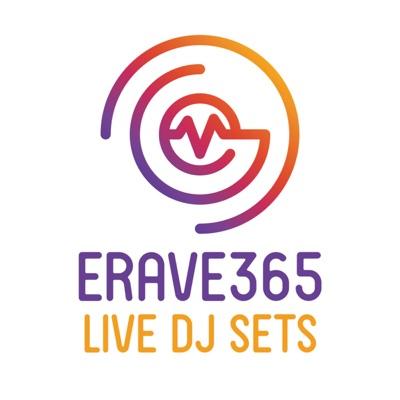 ERave365 Live DJ Sets Podcast:ERave365 DJs
