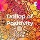 A Dollop of Positivity