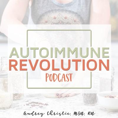 Autoimmune Revolution Podcast