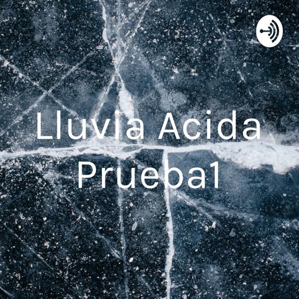 Lluvia Acida Prueba1