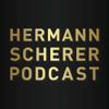 Hermann Scherer Podcast - Hermann Scherer