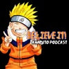Believe It! A Naruto Podcast artwork