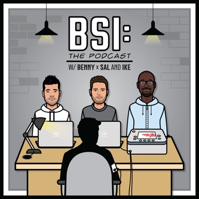 BSI: The Podcast:Benny Feilhaber, Sal Zizzo, and Ike Opara | Banter - Soccer - Interrogation