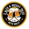 2 Ales and Hockey Tales with Wally artwork