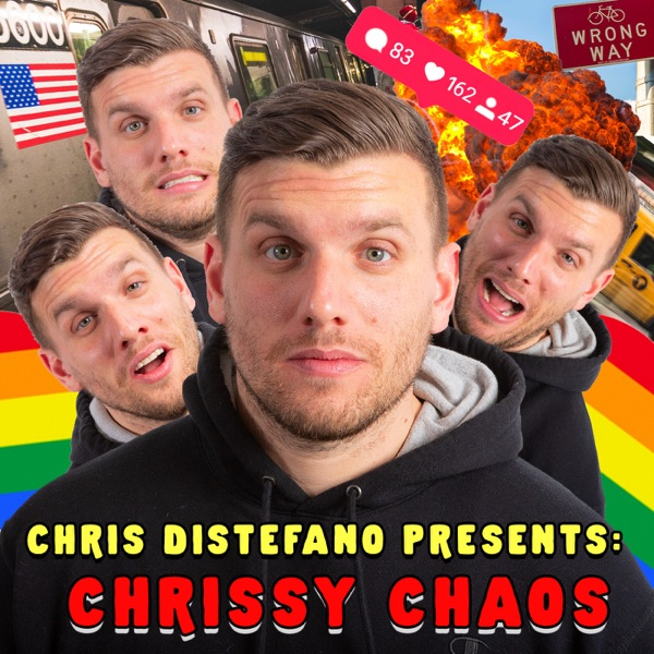 Chris Distefano Presents: Chrissy Chaos
