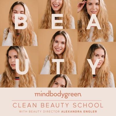 Clean Beauty School:mindbodygreen