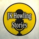 JK Howling's Scary Stories