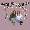 Hate to Love it Podcast artwork