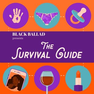 Black Ballad Presents: The Survival Guide:Black Ballad