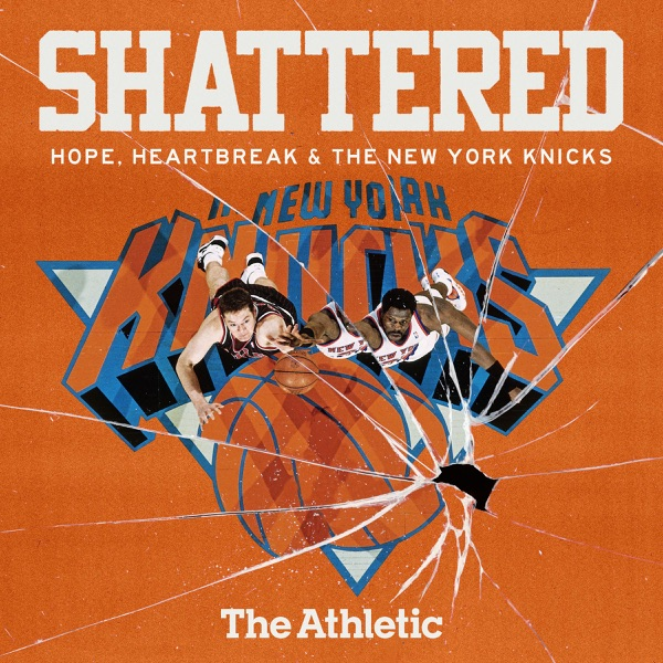 Shattered: Hope, Heartbreak and the New York Knicks banner image