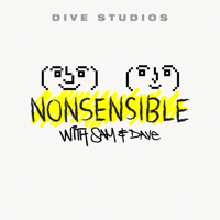 NONSENSIBLE with Sam and Dave podcast
