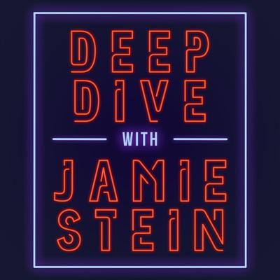 Deep Dive with Jamie Stein:Jamie Stein