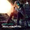 HEAL with MUSIC ...  - By Satyajit Dandwate artwork
