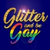 Glitter and Be Gay artwork