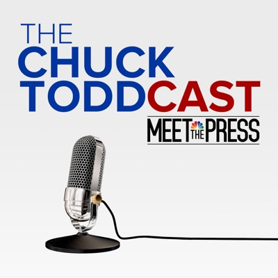 The Chuck ToddCast: Meet the Press:Chuck Todd, Meet the Press