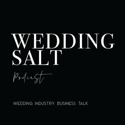 Wedding Salt - Wedding Business Talk by Casi Yost