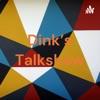 Dink's Talkshow artwork