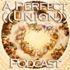 ((A Perfect Union))™ Podcast artwork