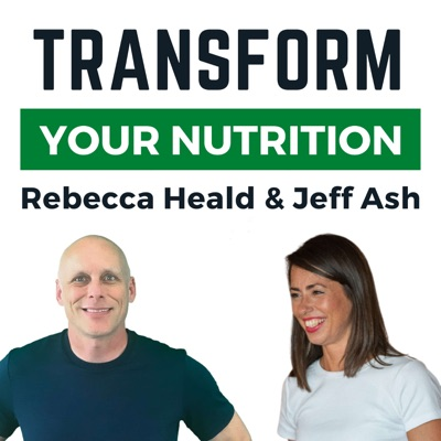 Transform Your Nutrition Podcast