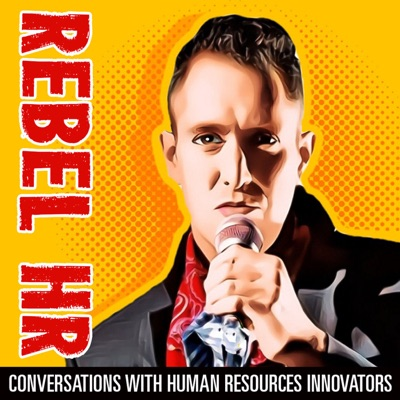Rebel Human Resources Podcast