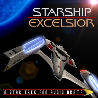 Starship Excelsior: A Star Trek Fan Audio Drama:Excelsior Productions