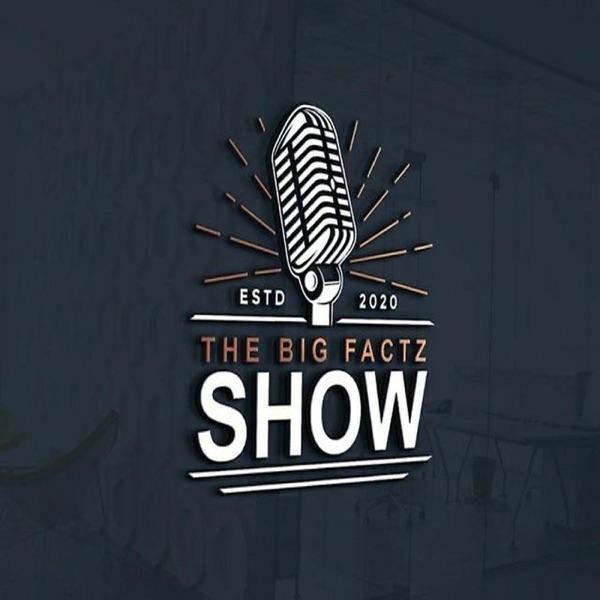 Big Factz Show