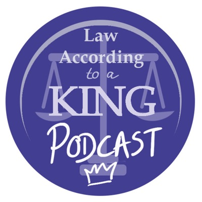Law According To A King