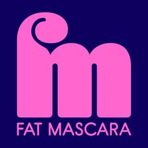 Fat Mascara