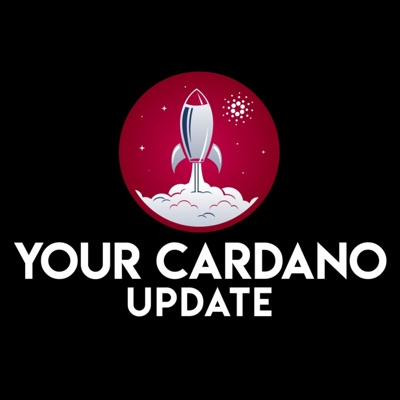 Your Cardano Update:Your Cardano Update