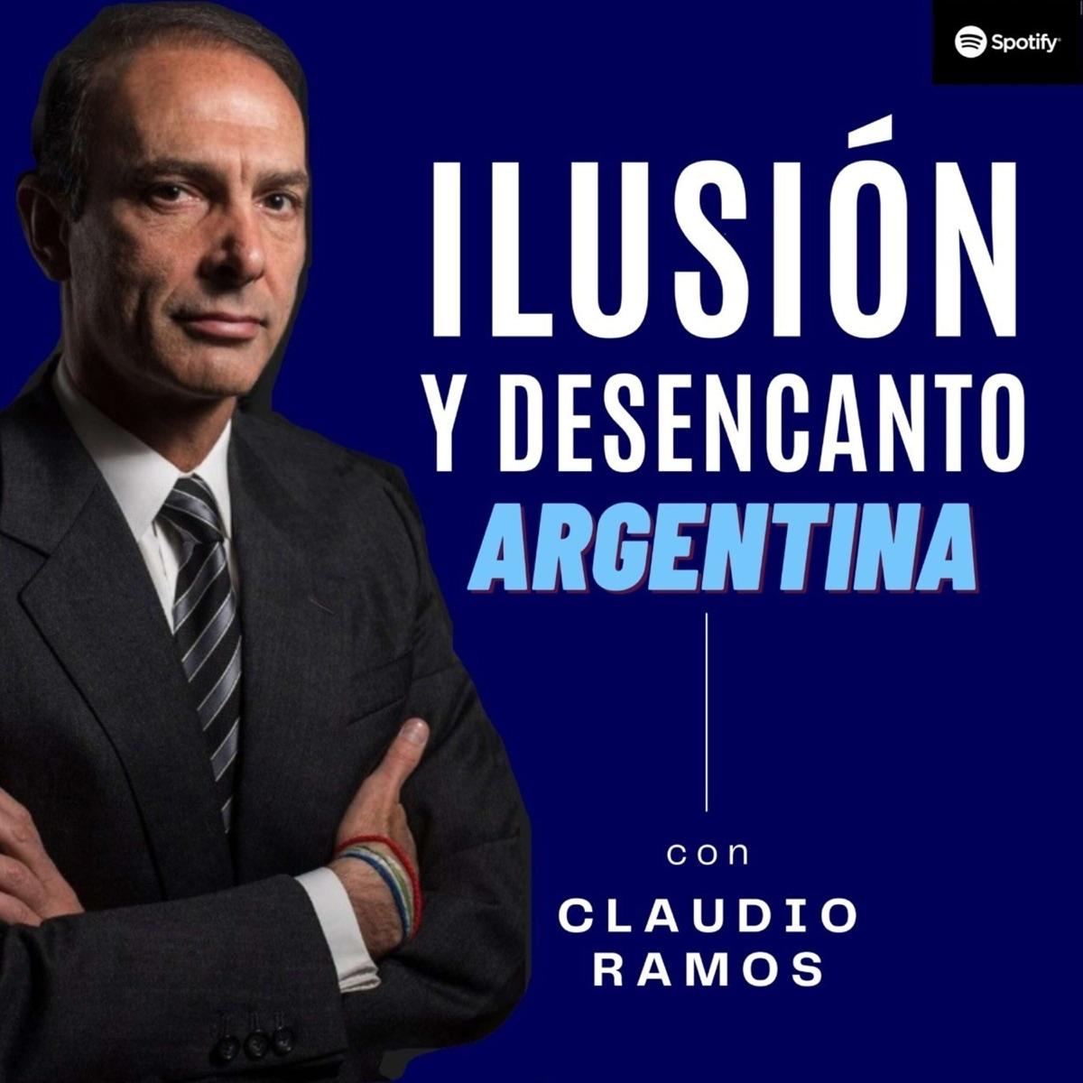 Ilusión y desencanto, Argentina