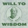 Will To Wisdom artwork