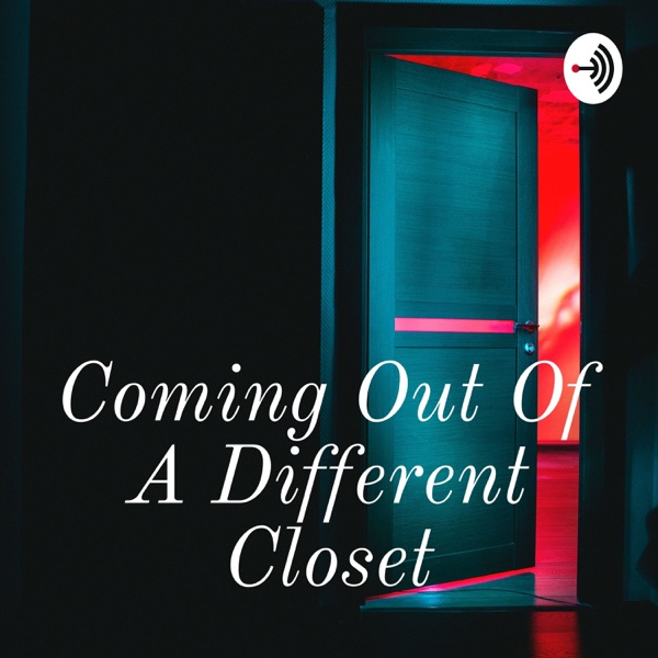Coming Out Of A Different Closet